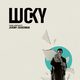 Lucky (Original Motion Picture Soundtrack)