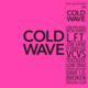 Soul Jazz Records Presents: COLD WAVE #2