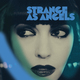 Strange as Angels (feat. Chrystabell)