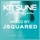 Kitsune Musique Mixed by JSquared