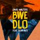 Bwe Dlo (Remixes)