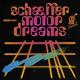 Schaeffer Motor Dreams