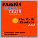 The Walk (Remixes)