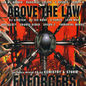 Reinforced Presents Enforcers - Above The Law