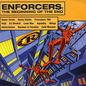 Reinforced Presents Enforcers - The Beginning Of The End