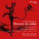 Stravinsky: Histoire du soldat (version francaise), Elegie, Duo concertant