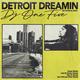 Detroit Dreamin