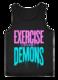 Exercise The Demons Men's Tank