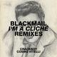 I'm A Cliche (Remixes)