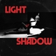 Light & Shadow: Songs From The Archive