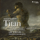 "Mahler: ""Titan"" (Hamburg-Weimar 1893-94 Version)"