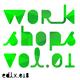 Workshops Vol.1