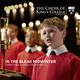 In the Bleak Midwinter: Christmas Carols from King's