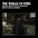 The World to Come (Original Motion Picture Soundtrack)