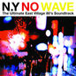 N.Y No Wave