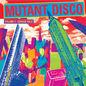 Mutant Disco Vol. 3