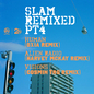 Slam Remixed ? Part 4