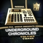Phil Weeks presents Underground Chronicles Vol.3
