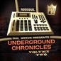 Phil Weeks presents Underground Chronicles Vol.2
