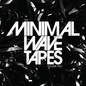 The Minimal Wave Tapes: Volume Two
