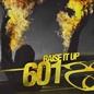 Raise It Up EP
