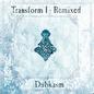 Transform I - Remixed