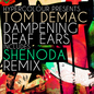 Dampening Deaf Ears EP