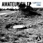 Amateurish EP