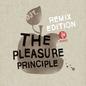 The Pleasure Principle Remix Edition