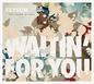 Waitin' For You (Radio Single)