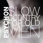 Slow Country for Old Men