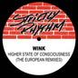 Higher State of Consciousness (The European Remixes)