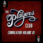 The Players Club Compilation Vol. 1