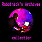 Robotnick's Archives