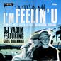 I'm Feelin' U feat. Greg Blackman
