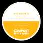 Compost Black Label #93 incl. Huxley Remix