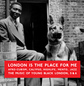London Is The Place For Me: Afro-Cubism, Calypso, Highlife, Mento, Jazz - The Music Of Young Black London, Vol. 5 and 6