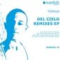 Del Cielo Remixes EP