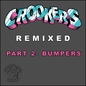 Crookers Remixed, Pt. 2