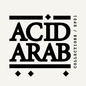 Acid Arab Collections