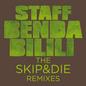 The SKIP&DIE Remixes
