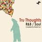 Tru Thoughts R&B / Soul
