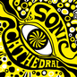 The Psychedelic Sounds Of The Sonic Cathedral