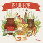 If We Pop