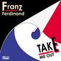 Take Me Out (Remixes)