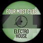 Four Most Cuts Presents - Electro House