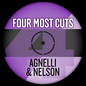 Four Most Cuts Presents - Agnelli & Nelson