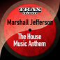 The House Music Anthem (Remastered)