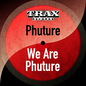 We Are Phuture (Remastered)