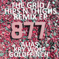 The Grid / Hips N Thighs Remix EP